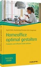 Ingri Britz-Averkamp, Ingrid Britz-Averkamp, Christine Eich-Fangmeier - Homeoffice optimal gestalten