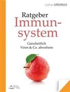 Lothar Ursinus - Ratgeber Immunsystem