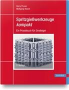 Wolfgang Nesch, Harr Pruner, Harry Pruner - Spritzgießwerkzeuge kompakt