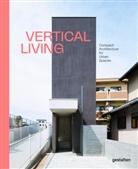 gestalte, gestalten, Robert Klanten, Stuhler, Eliora Stuhler, Elli Stuhler - Vertical Living