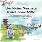 Christophe End, Christopher End, Anando Würzburger - Der kleine Samurai findet seine Mitte, m. Audio-CD
