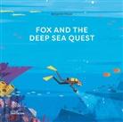 Benjamin Flouw, FLOUW, Benjamin Flouw, Robert Klanten, Little Gestalten, Maria-Elisabet Niebius... - Fox and the deep sea quest