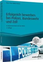 Claus Peter Müller-Thurau - Erfolgreich bewerben bei Polizei, Bundeswehr und Zoll