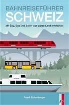 Ruedi Eichenberger - Bahnreiseführer Schweiz