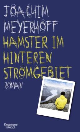 Joachim Meyerhoff - Hamster im hinteren Stromgebiet - Roman
