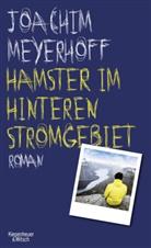 Joachim Meyerhoff - Hamster im hinteren Stromgebiet