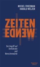 Miche Friedman, Michel Friedman, Michel (Prof. Dr. Dr. Friedman, Harald Welzer, Harald (P Welzer - Zeitenwende - Der Angriff auf Demokratie und Menschenwürde