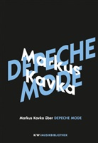 Markus Kavka - Markus Kavka über Depeche Mode