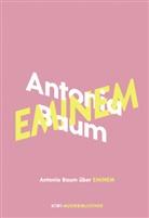 Antonia Baum - Antonia Baum über Eminem