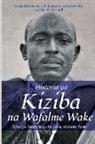 Peter R. Schmidt - Historia ya Kiziba na Wafalme Wake