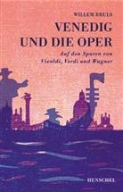 Willem Bruls - Venedig und die Oper