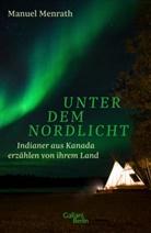 Manuel Menrath - Unter dem Nordlicht