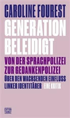 Caroline Fourest, Alexander Carstiuc, Mark Feldon, Christ Hesse - Generation Beleidigt