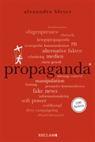 Alexandra Bleyer - Propaganda. 100 Seiten
