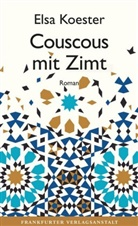 Elsa Koester - Couscous mit Zimt