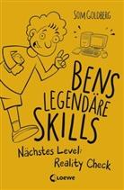 Som Goldberg, Som Goldberg - Bens legendäre Skills - Nächstes Level: Reality Check