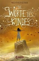 Mechthild Gläser - Die Worte des Windes