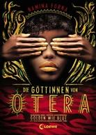 Namina Forna, Loew Jugendbücher, Loewe Jugendbücher - Die Göttinnen von Otera - Golden wie Blut