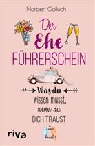 Norbert Golluch - Der Ehe-Führerschein
