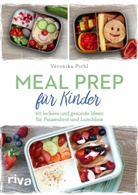 Veronika Pichl - Meal Prep für Kinder