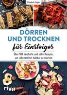 Elisabeth Engler - Dörren und Trocknen für Einsteiger