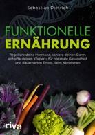 Sebastian Dietrich - Funktionelle Ernährung