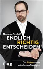 Thorsten Schleif - Endlich richtig entscheiden