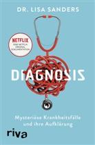 Lisa Sanders, Lisa (Dr.) Sanders - Diagnosis