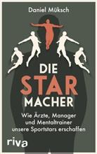 Daniel Müksch - Die Starmacher