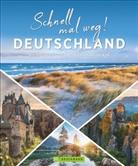 Antje Bayer, Eva Becker, Dorothée Engel, Eva Becker, Udo Haafke, Sibylle Hoffmann... - Schnell mal weg! Deutschland