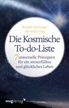 Aljoscha Long, Ronal Schweppe, Ronald Pierr Schweppe, Ronald Pierre Schweppe - Die Kosmische To-do-Liste