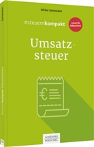 Ulrike Geismann - #steuernkompakt Umsatzsteuer