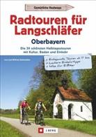 Lis Bahnmüller, Lisa Bahnmüller, Wilfried Bahnmüller, Wilfried Und Lisa Bahnmüller - Radtouren für Langschläfer Oberbayern