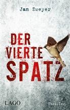 Jan Zweyer - Der vierte Spatz