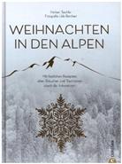 Herbert Taschler, Udo Bernhart - Weihnachten in den Alpen