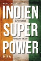 Michael Braun Alexander - Indien Superpower