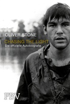 Oliver Stone - Chasing the Light - Die offizielle Biografie