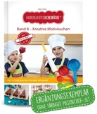 Birgit Wenz - Kinderleichte Becherküche - Kreative Motivkuchen