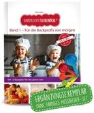Birgit Wenz - Kinderleichte Becherküche - für die Backprofis von morgen