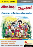 Franz Schlosser - Allez, hop! Chantez!
