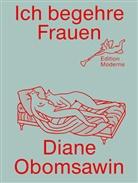 Diane Obomsawin, Christoph Schuler - Ich begehre Frauen