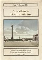 Jan Dobrowolski - Suomalainen Pietari musiikissa