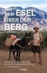 Lucas Meyer - Mit dem Esel über den Berg