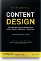 Ben Harmanus, Rober Weller, Robert Weller - Content Design