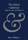 Peter Webster - The Edited Collection: Pasts, Present and Futures