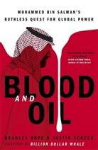 Bradle Hope, Bradley Hope, Justin Scheck - Blood and Oil