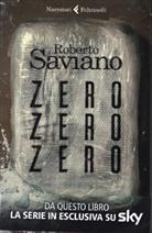 Roberto Saviano - ZeroZeroZero