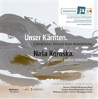 Kärntner Schriftstellerverband, Verband der slowenischen Schriftsteller in Österreich/DSPA, Verlag Hermagoras Mohorjeva - Unser Kärnten / Nasa Koroska