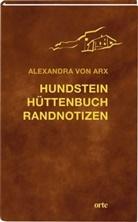 Alexandra von Arx, Alexandra von Arx - Hundstein Hüttenbuch Randnotizen