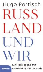 Hugo Portisch - Russland und wir